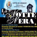 ASIAGO - LA NOTTE NERA - SABATO 26.08.2017
